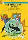 The Making of Tintin by Herge (Hardback, 1983)
