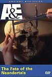 AE-Ancient-Mysteries-The-Fate-of-the-Neandertals-DVD-2006