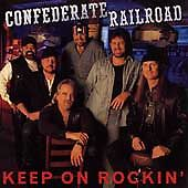 Keep-on-Rockin-by-Confederate-Railroad-CD-Oct-1998-Atlantic-Label