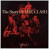 The Clash - Story of the Clash, Vol. 1 (Digitally Remastered, 2004) Double CD