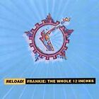 Reload! Frankie: The Whole 12 Inches by Frankie Goes to Hollywood (CD, Oct-1998, Universal Distribution)