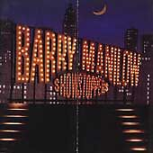 Barry Manilow, Barry Manilow, Showstoppers, Excellent