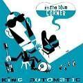 In The Blue Corner von King Automatic (2009)