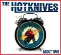 About Time von The Hotknives (2010)
