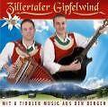 Mit A Tiroler Musig Aus Den Bergen von Zillertaler Gipfelwind (2010)