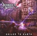 Exiled To Earth von Bonded By Blood (2010)