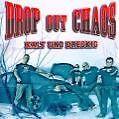 Kalt Und Dreckig von Dropout Chaos (2014)