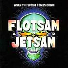 When the Storm Comes Down by Flotsam and Jetsam (US) (CD, May-1990, MCA)