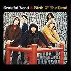 Grateful Dead - Birth of the Dead (2003)