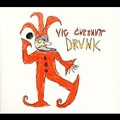 Vic Chesnutt - Drunk (2004)