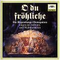 O Du Fröhliche von Hanns-Martin Schneidt,Regensburger Domspatzen,Hans Schrems (1995)