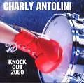 Knock Out 2000 von Charly Antolini (1999)