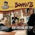 Bop Around The Pop von BoppinB (2004) Rock'n'Roll
