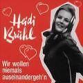 Wir Wollen Niemals Auseinandergehn von Heidi Brühl (2000)