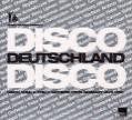 Disco Deutschland Disco 1975-1980 von Various Artists (2007)