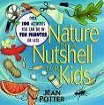 Nature in a Nutshell for Kids von Jean Potter (1995, Taschenbuch)