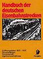Handbuch der deutschen Eisenbahnstrecken (1984, Gebundene Ausgabe)