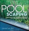 Poolscaping: Gardening and Landscaping Around Your Swimming Pool and Spa von Catriona Tudor Erler (2003, Taschenbuch)