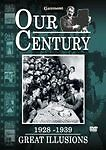 Our-Century-1928-1939-Great-Illusions-DVD-2004