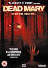 Dead Mary (DVD, 2008)