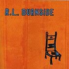 R.L. Burnside - Wish I Was in Heaven Sitting Down (2000)