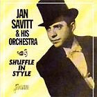 Jan Savitt - Shuffle in Style (1999)