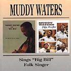Muddy Waters - Sings Big Bill/Folk Singer [Remastered] (2009)