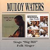 """Muddy Waters - Sings """"Big Bill""""/Folk Singer (1998)  CD  NEW/SEALED  SPEEDYPOST"""