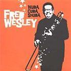 Fred Wesley - Wuda Cuda Shuda (2003)