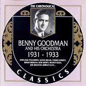 Benny Goodman & His Orchestra - Classics 1931 - 1933 - CD