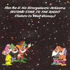Sun Ra - Second Star to the Right (Salute to Walt Disney/Live Recording, 2004)