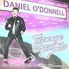 Daniel O'Donnell - Teenage Dreams (2005)
