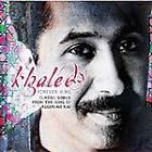 Cheb Khaled - Forever King (Classic Songs from the King of Algerian Rai, 2005)