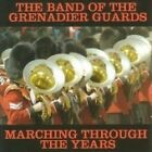 Band of the Grenadier Guards - Marching Through the Years (Parental Advisory, 2006)