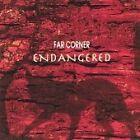 Far Corner - Endangered (2007)