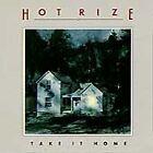 Hot Rize - Take It Home (1990)