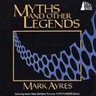 Mark Ayers - Doctor Who: Myths And Other Legends (CD 1994)