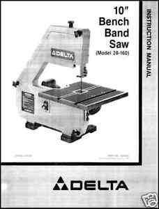 Delta 10 Band Saw Model 28 160 Instruction Manual Ebay