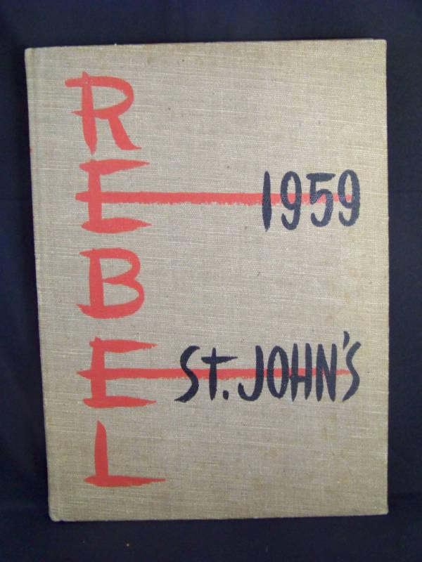 1959 The St. John's School Yearbook The Rebel Houston