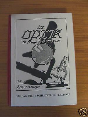 """altes Buch """"Die Optik in Frage und Antwort"""" Optiker"""