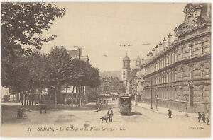 CPA-SEDAN-COLLEGE-ET-PLACE-CRUCY-TRAMWAY-BENEDICTINE