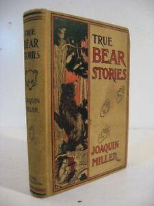 JoaQuin Miller true bear stories