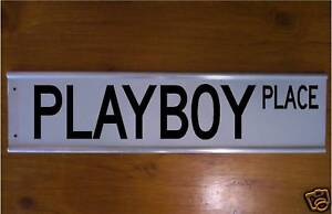 PLAYBOY-PLACE-STREET-ROAD-BAR-SIGN-WEIRD-GIFT