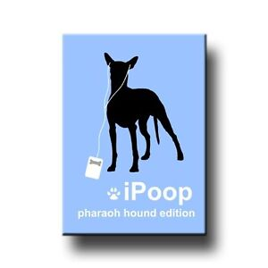 PHARAOH-HOUND-iPoop-FRIDGE-MAGNET-New-DOG-FUNNY