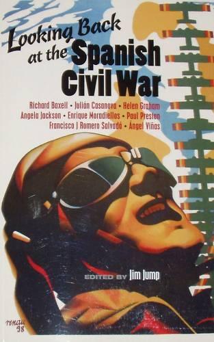 SPANISH CIVIL WAR HISTORY 10 Essays Battles Volunteers International Brigades