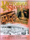 Victorian Shopping by Maurice E. Baren (Paperback, 1998)