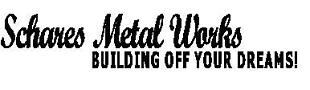 Schares Metal Works and Clothing