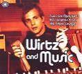 Wirtz And Music von Mark Wirtz (2009)