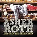 Asleep In The Bread Aisle von Asher Roth (2009)