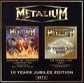 10 Years Jubilee Edition-Set 3 (Ltd.Ed.) von Metalium (2009)